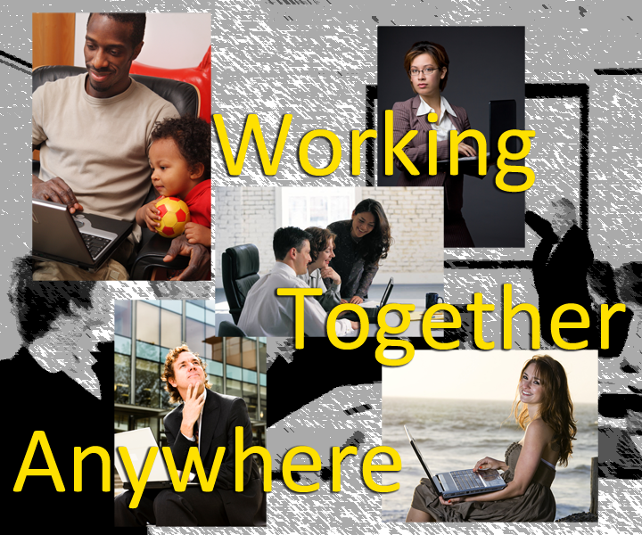 Working Together Anywhere